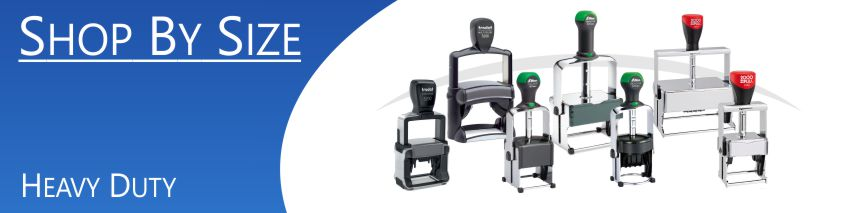 Order Now! Heavy Duty Stamps from multiple top brand names. Strong, durable, reinforced metal frame stamps, ideal for non office environments. Free Shipping. No Sales Tax - Ever!