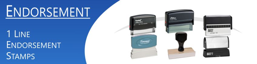 Custom 1 Line Endorsement Stamp made and shipped daily.