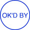 """Order Now! Xstamper Round Stock stamp with the phrase 'OK'D BY'. 5/8"""" Diameter. Available in 11 colors. Free Shipping! No Sales Tax - Ever!"""