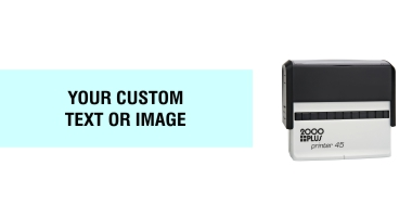 For your widest stamping needs the 2000 Plus Printer 45 custom stamp is a perfect fit with the widest self-inking stamp impression. No sales tax ever.