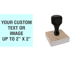 "Order Now! 2"" x 2"" Traditional Knob Handle Wood Stamps. Assembled by hand with your custom text or artwork. Free Shipping. No Sales Tax - Ever!"